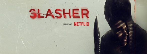 Slasher TV show on Netflix: canceled or renewed?