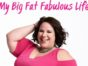 My Big Fat Fabulous Life TV show on TLC