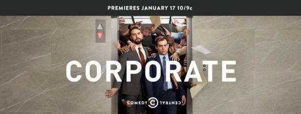 Corporate TV show on Comedy Central: season 1 ratings (cancel or renew season 2?)
