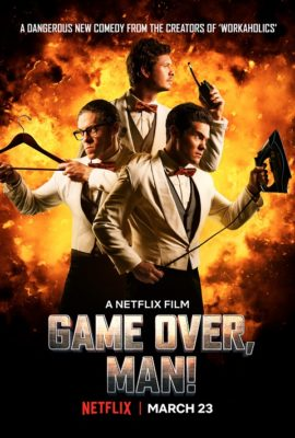 Game Over Man TV show on Netflix: (canceled or renewed?)