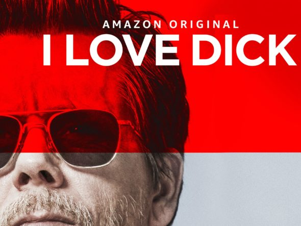 I Love Dick TV Show on Amazon: Canceled, No Season Two