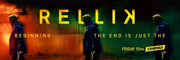 Rellik TV show on Cinemax: season 1 ratings (canceled renewed season 2?)