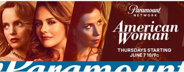 American Woman TV show on Paramount Network: season 1 ratings (canceled renewed season 2?)