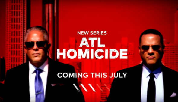 ATL Homicide TV show on TV One: (canceled or renewed?)