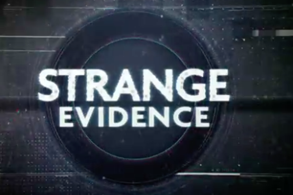 Strange Evidence TV show on Science Channel: (canceled or renewed?)