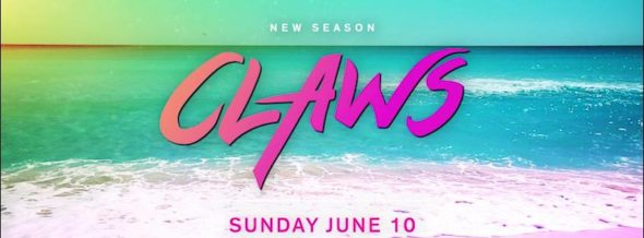 Claws TV show on TNT: season 2 ratings (canceled renewed season 3?)