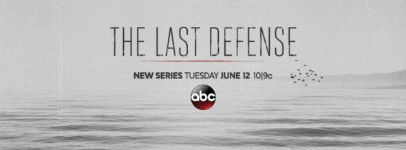 The Last Defense TV show on ABC: season one ratings (canceled renewed season 2?