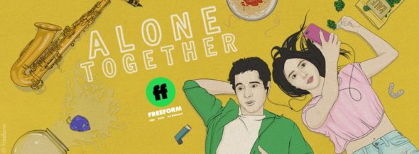 Alone Together TV show on Freeform: season 2 ratings (canceled or renewed season 3?)