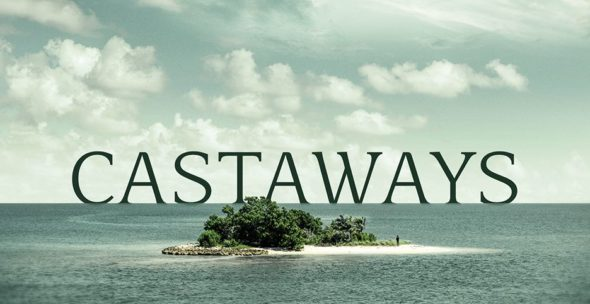 Castaways TV show on ABC: canceled or renewed for another season?