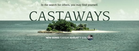 Castaways TV show on ABC: season 1 ratings (canceled or renewed season 2?)
