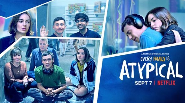Atypical TV show on Netflix: season 2 (canceled or renewed?)