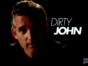 Dirty John TV show on Bravo: (canceled or renewed?)