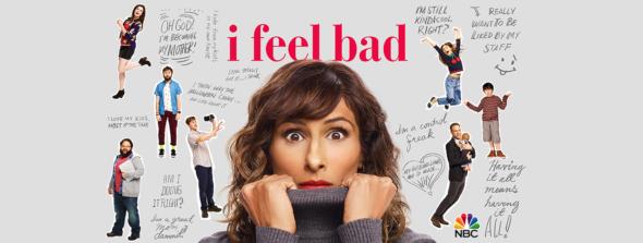 I Feel Bad TV show on NBC: season 1 ratings (canceled or renewed season 2?)