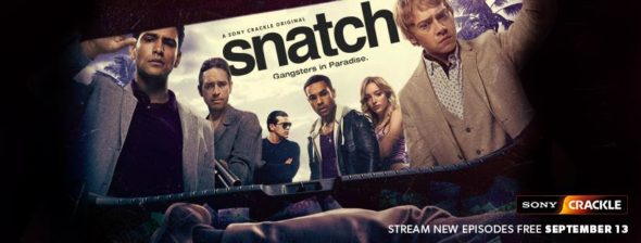 Snatch TV show on Crackle: canceled or season 3? (release date); Vulture Watch