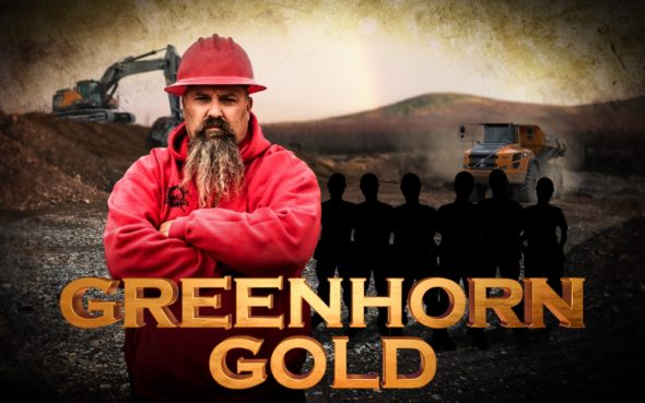 Greenhorn Gold TV show: (canceled or renewed?)