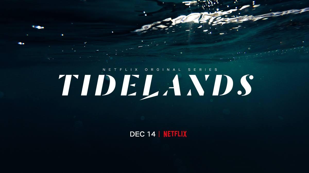 Tidelands Netflix