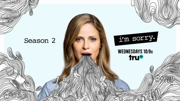 I'm Sorry TV show on truTV: season 2 ratings (canceled or renewed season 3?)