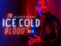 In Ice Cold Blood TV show on Oxygen: (canceled or renewed?)