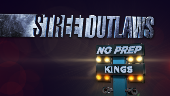 Street Outlaws: No Prep Kings TV show on Discovery Channel: (canceled or renewed?)