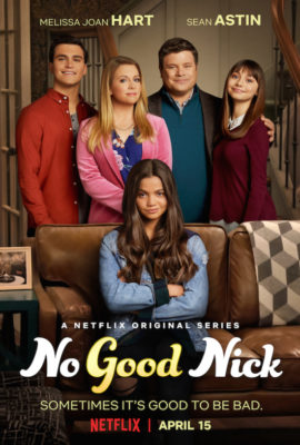 No Good Nick TV show on Netflix: (canceled or renewed?)