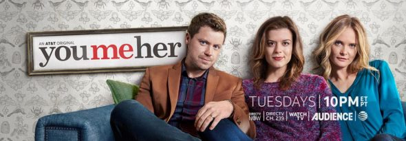 DirecTV; You Me Her TV show on AT&T Audience Network: season 4 viewer votes (cancel or renew season 5?)