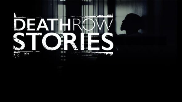Death Row Stories TV show on HLN: (canceled or renewed?)