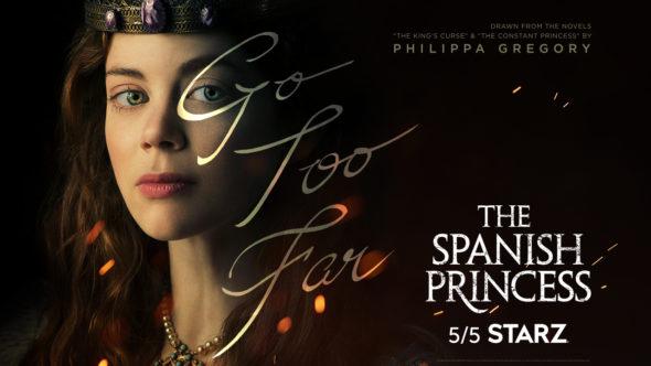 The Spanish Princess TV show on Starz: season 1 ratings (canceled or renewed season 2?)