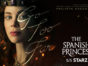 The Spanish Princess TV show on Starz: season 1 ratings (canceled or renewed season 2?)