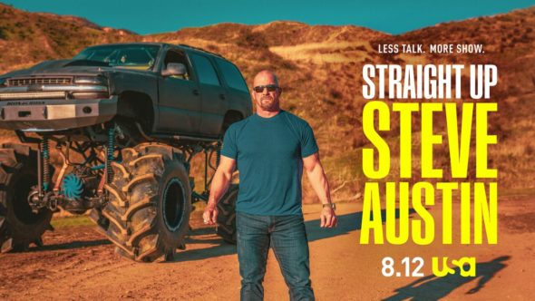 Straight Up Steve Austin TV show on USA Network: (canceled or renewed?)