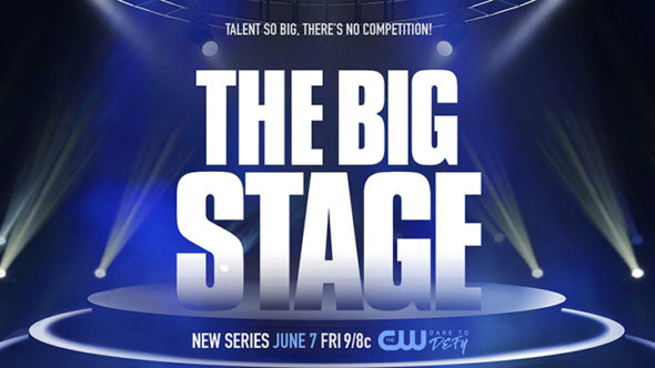 The Big Stage TV show on The CW: season 1 ratings (canceled or renewed season 2?)