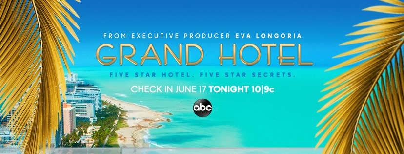 Grand Hotel Tv Show On Abc Ratings Cancel Or Season 2 Canceled Renewed Tv Shows Tv Series Finale