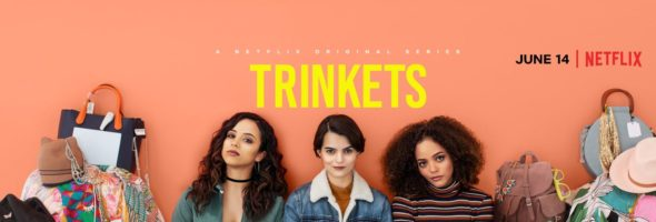 Trinkets TV show on Netflix: season 1 viewer votes (canceled or renewed season 2?)