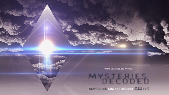 Mysteries Decoded TV Show on CW: Ratings (Cancel or Season 2