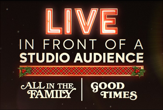 Live in Front of a Studio Audience: All in the Family and Good Times on ABC