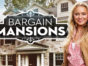 Bargain Mansions TV Show on HGTV: canceled or renewed?