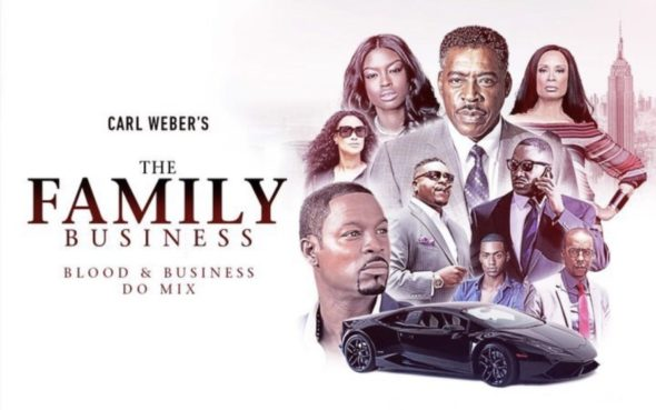 The Family Business TV Show on BET+: canceled or renewed?