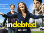 Indebted TV show on NBC: season 1 ratings