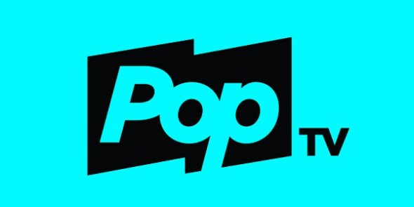 Pop TV TV shows: canceled or renewed?
