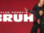 Bruh TV show on BET+: (canceled or renewed?)