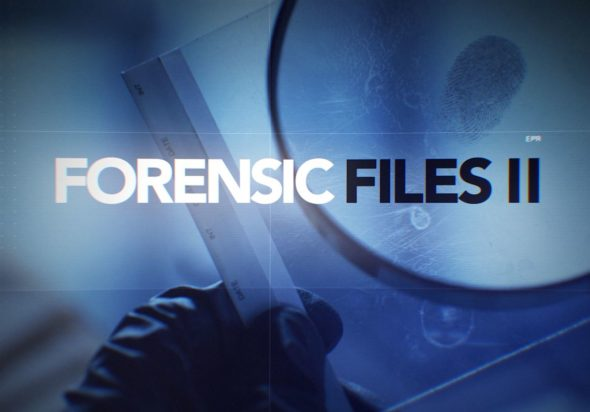 Forensic Files Ii Seasons Two Three Hln Series Renewed For 32 Episodes Canceled Renewed Tv Shows Tv Series Finale