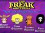 The Freak Brothers TV Show: canceled or renewed?