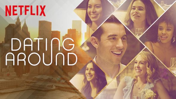Dating Around TV show on Netflix: (canceled or renewed?)