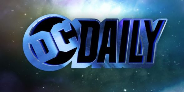 DC Daily TV Show on DC Universe: canceled or renewed?