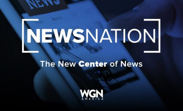 News Nation TV Show on WGN America: canceled or renewed?