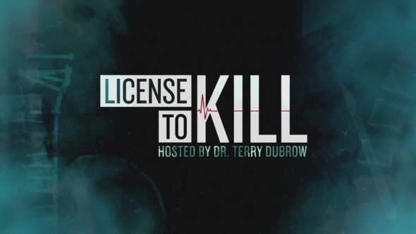 License to Kill TV show on Oxygen: (canceled or renewed?)
