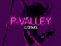 P-Valley TV show on Starz: season 1 ratings