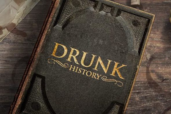 Drunk History TV show on Comedy Central: canceled, no season 7