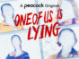 One of Us Is Lying TV Show on Peacock: canceled or renewed?