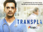 Transplant TV show on NBC: canceled or renewed?