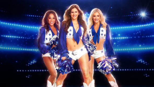 Dallas Cowboys Chearleaders: Making the Team TV Show on CMT: canceled or renewed?